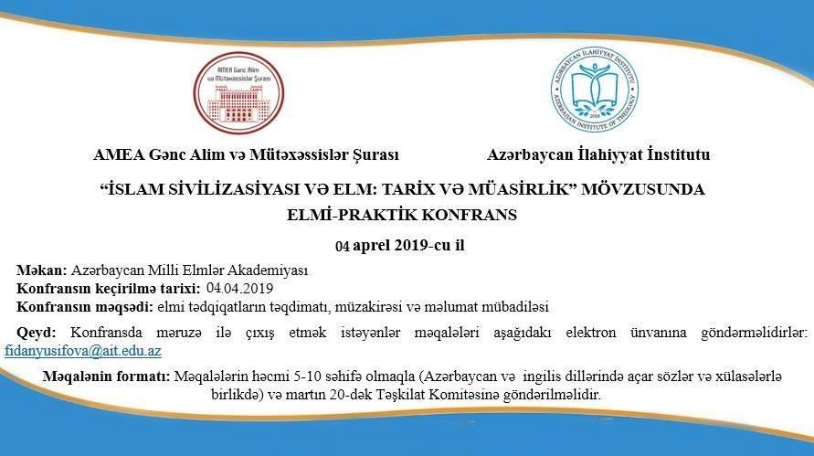 """""""İslam sivilizasiyası və elm: tarix və müasirlik"""" adlı konfrans keçiriləcək"""