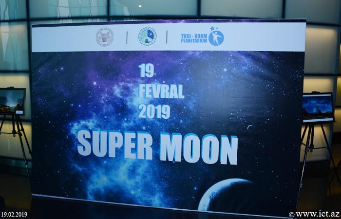 """Elm Gününə həsr olunmuş """"Super Moon"""" adlı tədbir keçirilib"""