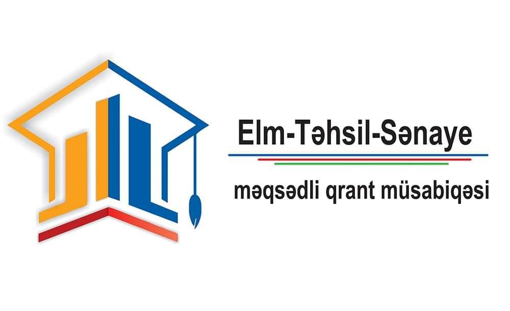 """""""Elm-Təhsil-Sənaye"""" məqsədli qrant müsabiqəsi elan olunub"""