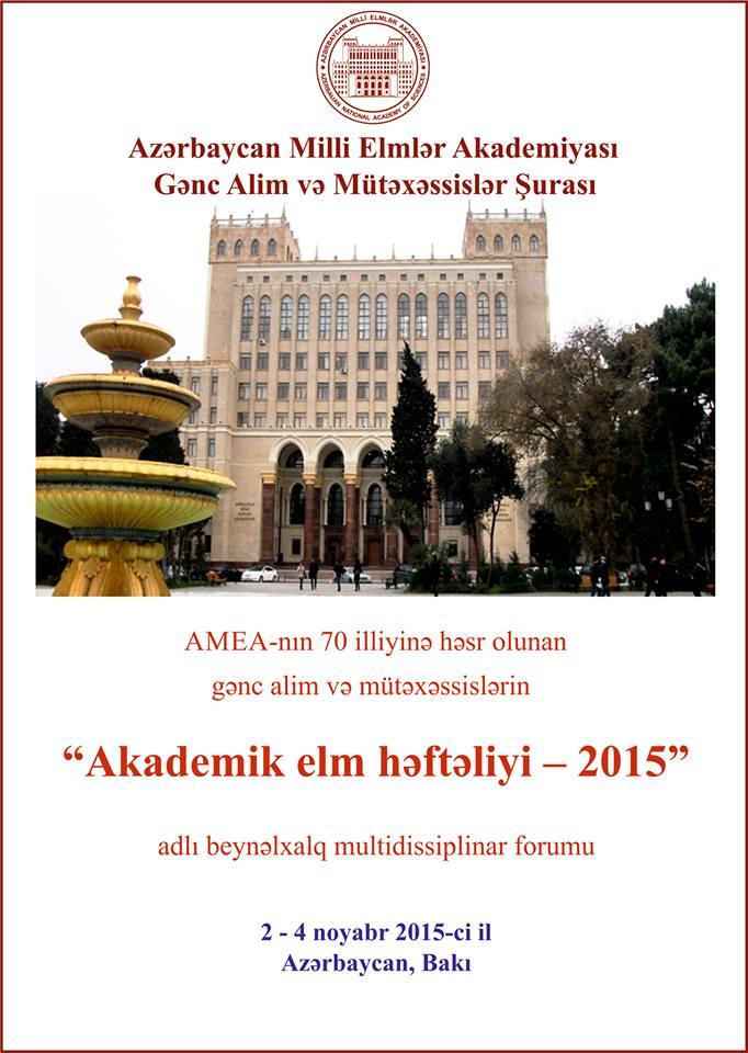 """Gənc tədqiqatçılar üçün """"Akademik elm həftəliyi – 2015"""" adlı beynəlxalq multidissiplinar forum keçiriləcəkdir"""
