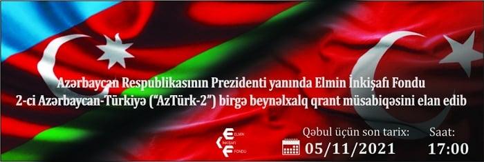 2-ci Azərbaycan-Türkiyə birgə beynəlxalq qrant müsabiqəsi elan edilib