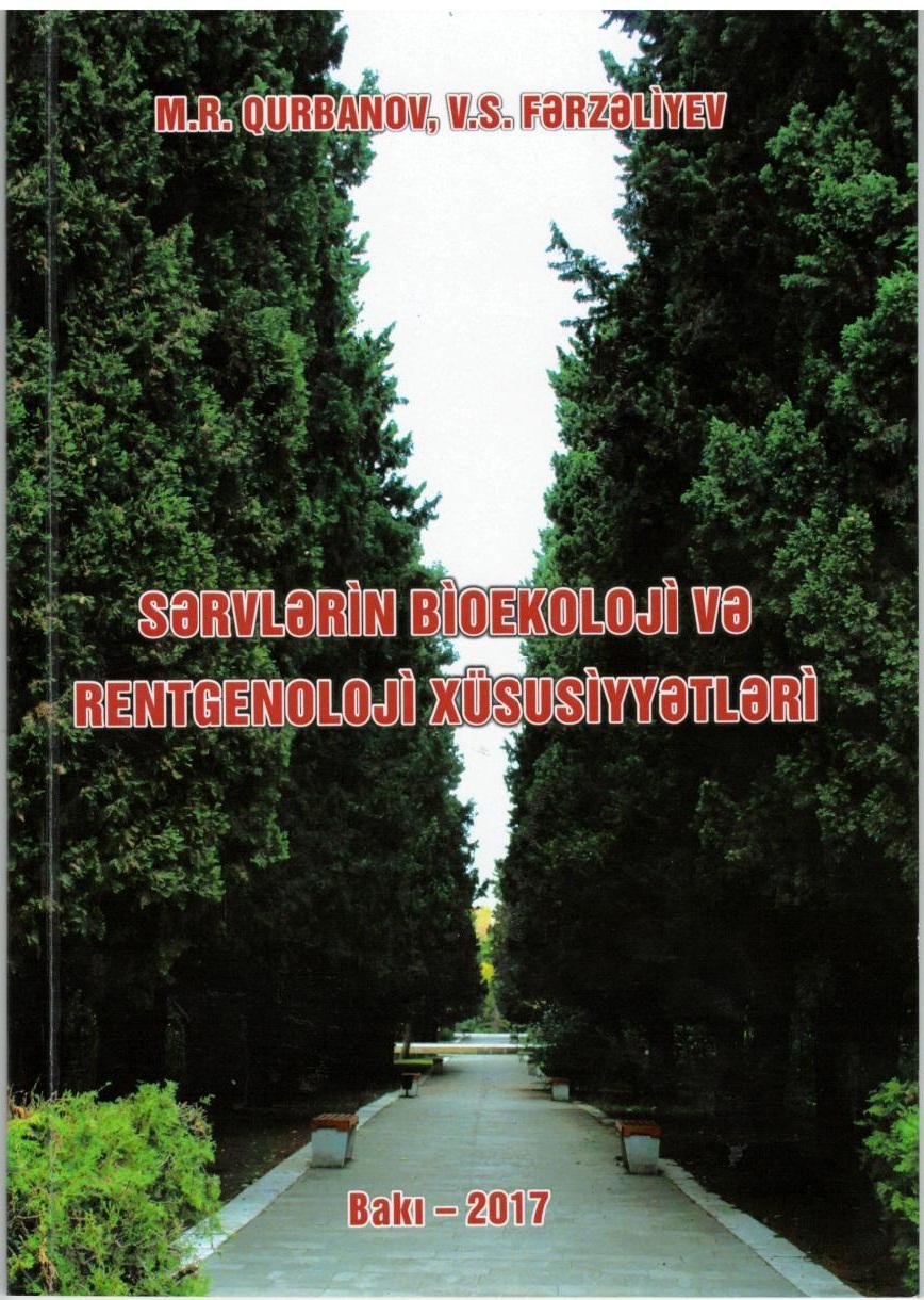 """""""Sərvlərin bioekoloji və rentgenoloji xüsusiyyətləri"""" kitabı çapdan çıxdı"""
