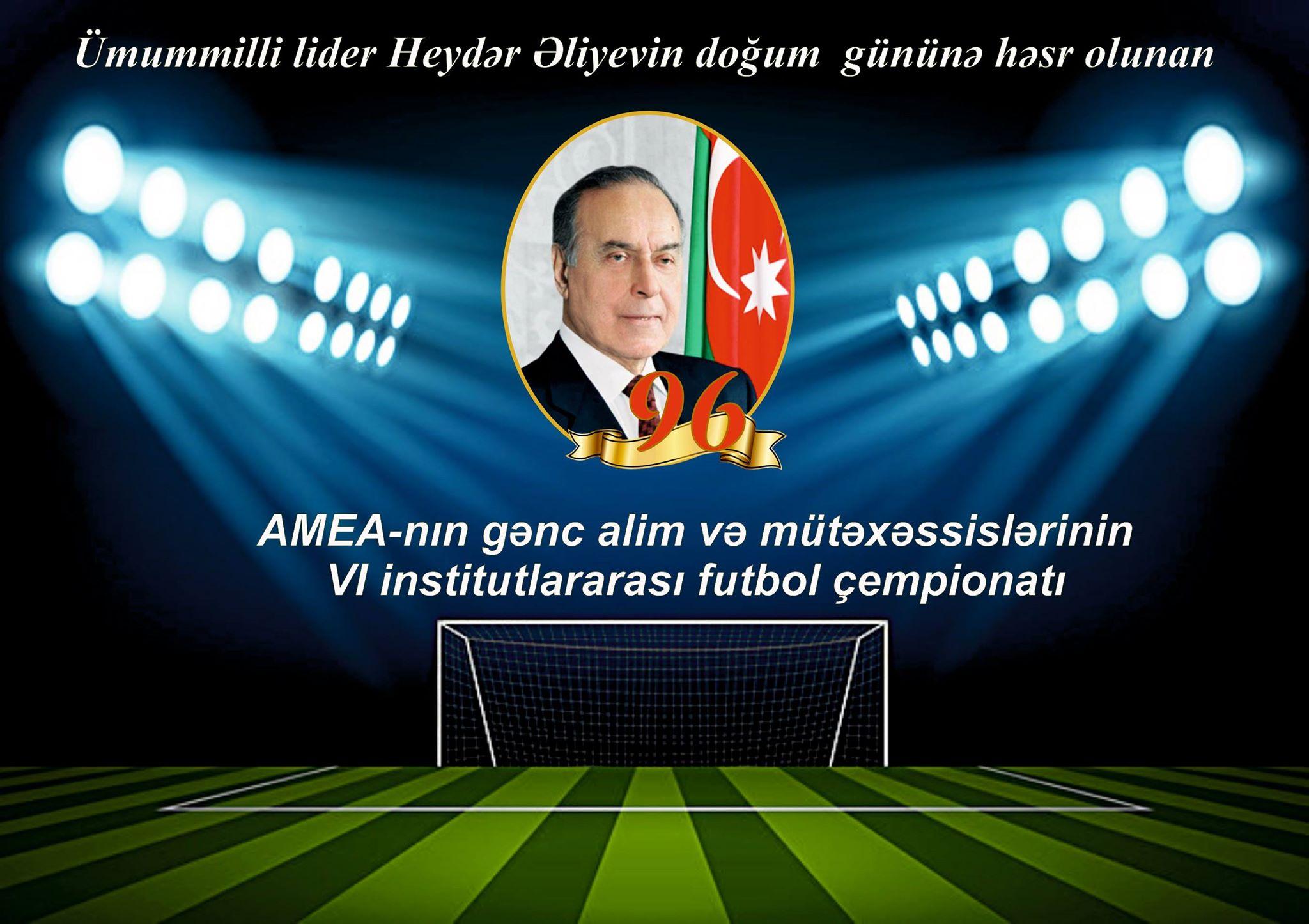 """AMEA Gənc Alim və Mütəxəssislərin VI İnstitutlararası futbol çempionatı""""nın 8 güclü komandası məlum oldu"""