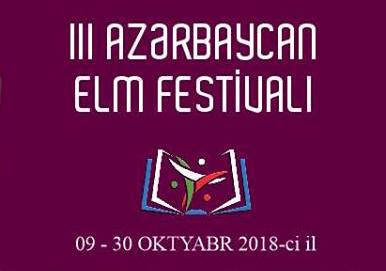 Gələn ay III Azərbaycan Elm Festivalı keçiriləcək