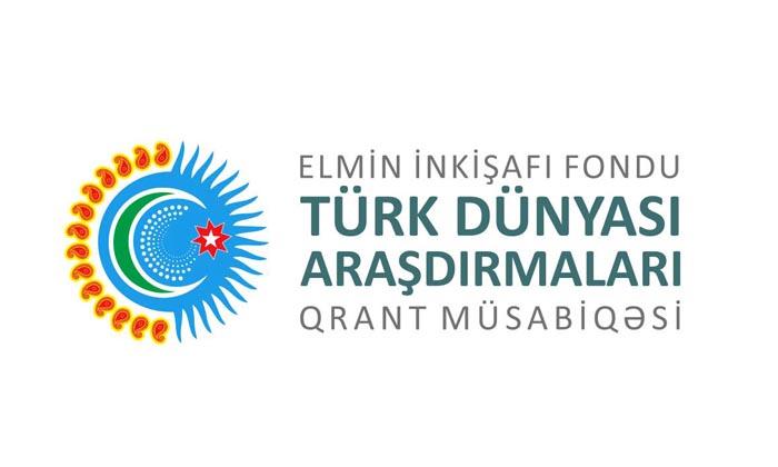 """Elmin İnkişafı Fondu """"Türk Dünyası Araşdırmaları"""" məqsədli beynəlxalq qrant müsabiqəsi elan edib"""