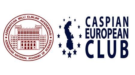"""AMEA və """"Caspian European Club"""" təşkilatı birgə biznes forum keçirəcək"""
