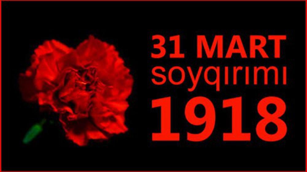 """""""31 mart - Azərbaycanlıların Soyqırımı""""nın 102-ci ildönümüdür"""