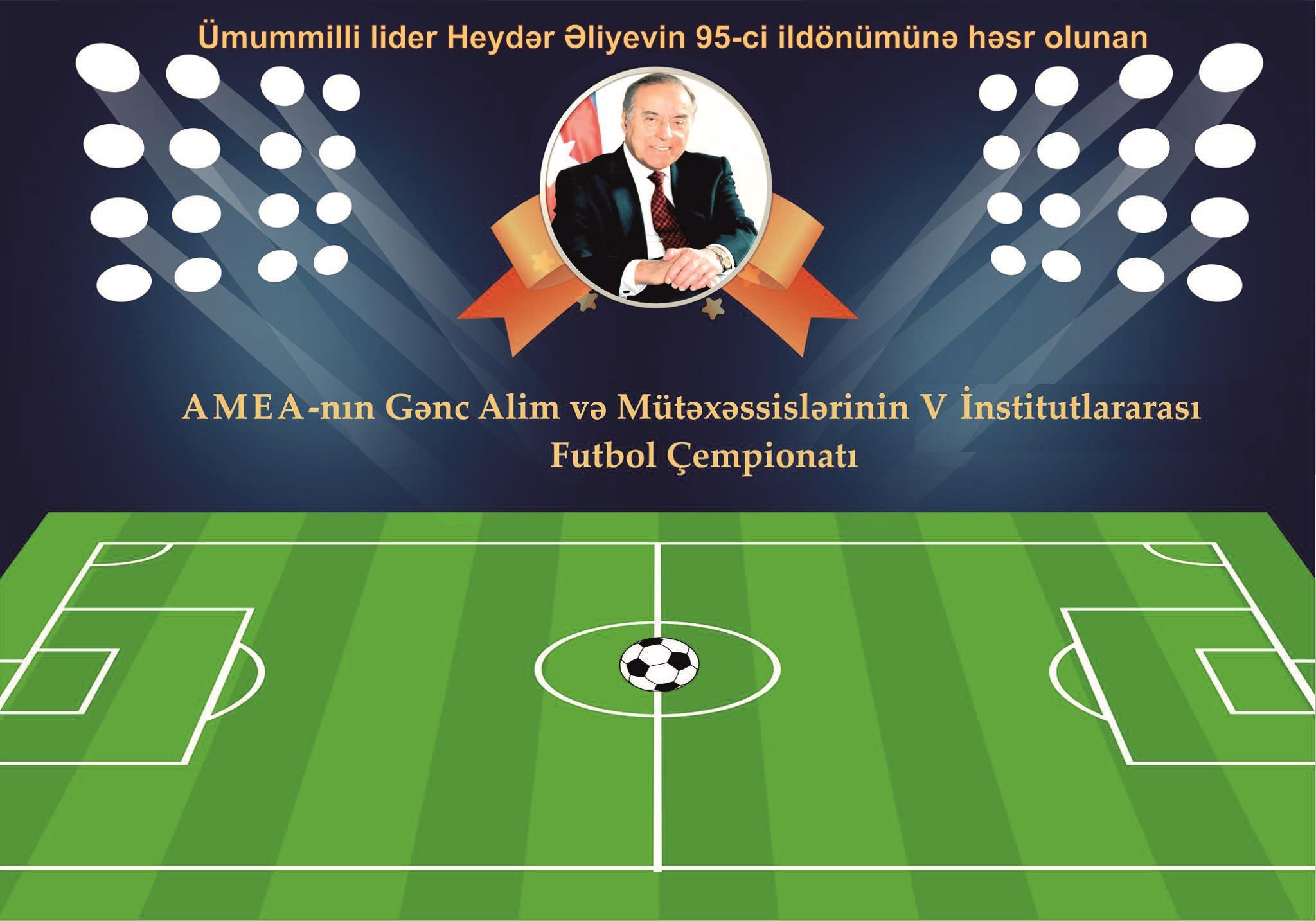 AMEA gənc alim və mütəxəssislərin institutlararası V futbol çempionatında qrup mərhələsini keçən 8 komanda məlum oldu
