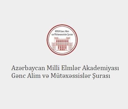 AMEA Gənc Alim və Mütəxəssislər Şurasının bölmələrinin hesabatları dinləniləcək