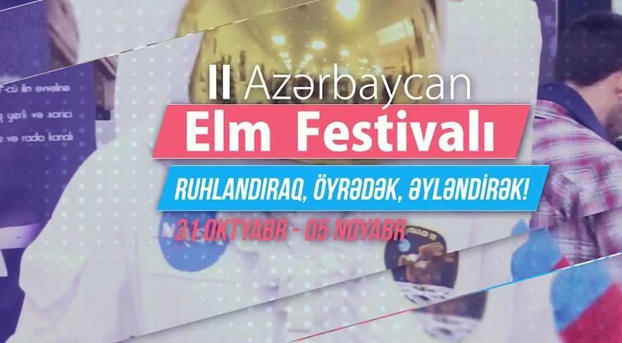 Bu ilki Elm Festivalı bütün regionları əhatə edəcək