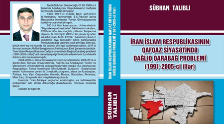 """Conflict of Nagorno Karabakh in the Caucasus policy of the Iran Islamic Republic (1991-2005)"" book released"